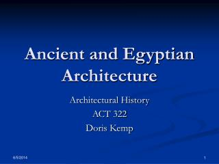 Ancient and Egyptian Architecture