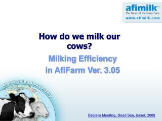 Milking Efficiency  in AfiFarm Ver. 3.05