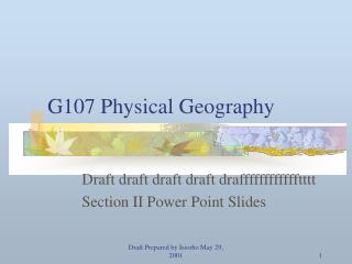 G107 Physical Geography