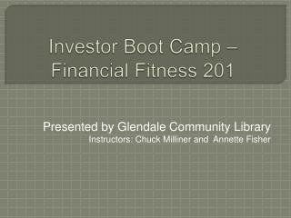 Investor Boot Camp   Financial Fitness 201