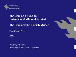 The Bear as a Russian  National and Militarist Symbol  The Bear and the Finnish Maiden