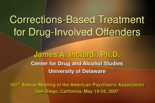 Corrections-Based Treatment for Drug-Involved Offenders