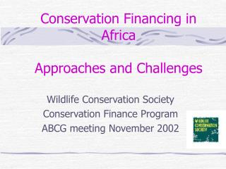 Conservation Financing in Africa  Approaches and Challenges