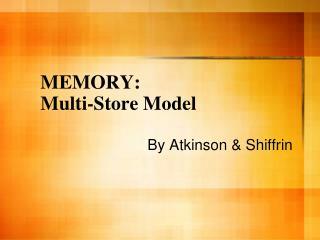 MEMORY: Multi-Store Model