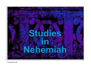 Studies in Nehemiah