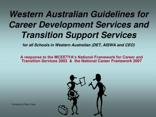 Western Australian Guidelines for Career Development Services and Transition Support Services  for all Schools in Wester