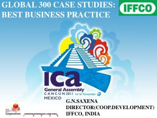GLOBAL 300 CASE STUDIES: BEST BUSINESS PRACTICE