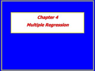 Chapter 4 Multiple Regression