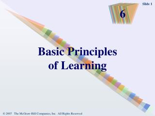 Basic Principles                of Learning