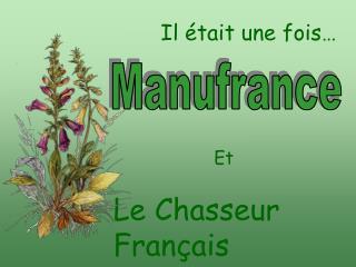 Le Chasseur Fran ais