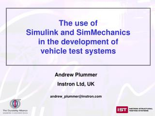 The use of  Simulink and SimMechanics  in the development of  vehicle test systems