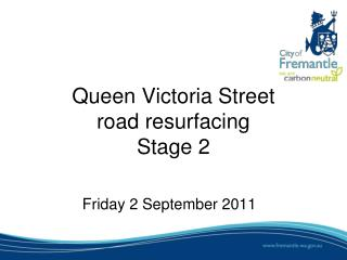 Queen Victoria Street  road resurfacing Stage 2