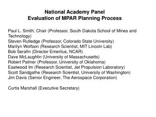 National Academy Panel Evaluation of MPAR Planning Process