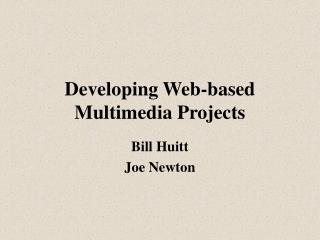 Developing Web-based Multimedia Projects