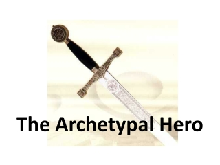 Archetypes  The Hero s Journey