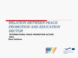 RELATION BETWEEN PEACE PROMOTION AND EDUCATION SECTOR