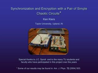 Synchronization and Encryption with a Pair of Simple Chaotic Circuits