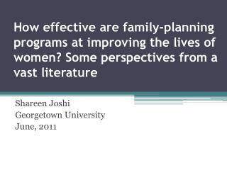 How effective are family-planning programs at improving the lives of women Some perspectives from a vast literature