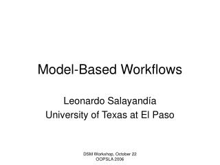 Model-Based Workflows