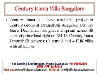 Century Istana 09999620966 ( Bangalore) Century Istana Proje