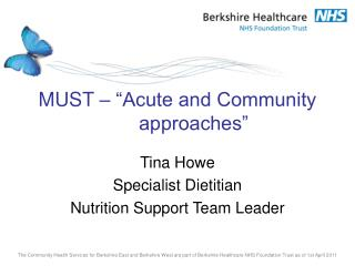 MUST    Acute and Community approaches