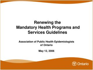 Renewing the  Mandatory Health Programs and Services Guidelines