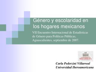 G nero y escolaridad en los hogares mexicanos