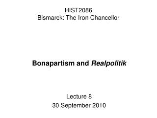 HIST2086 Bismarck: The Iron Chancellor
