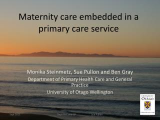 Maternity care embedded in a primary care service