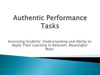Authentic Performance Tasks