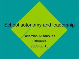 School autonomy and leadership