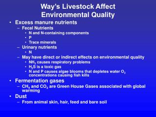 Way s Livestock Affect  Environmental Quality