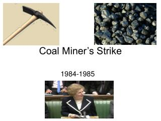 Coal Miner s Strike
