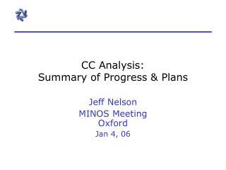 CC Analysis: Summary of Progress  Plans