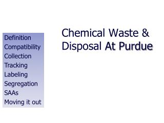 Chemical Waste  Disposal At Purdue