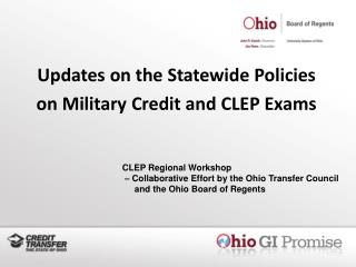 Updates on the Statewide Policies  on Military Credit and CLEP Exams