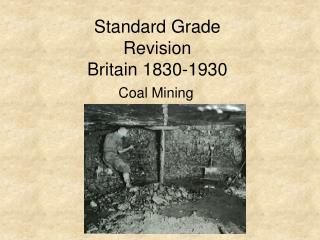 Standard Grade Revision  Britain 1830-1930