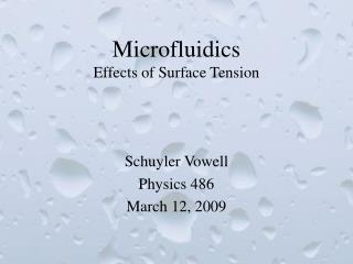 Microfluidics Effects of Surface Tension