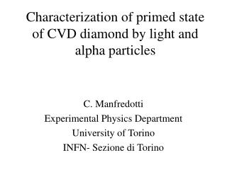Characterization of primed state of CVD diamond by light and alpha particles