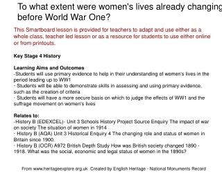 To what extent were womens lives already changing before World War One