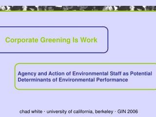 Corporate Greening Is Work