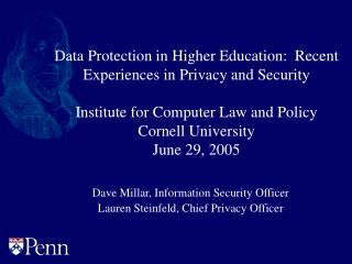 Data Protection in Higher Education:  Recent Experiences in Privacy and Security   Institute for Computer Law and Policy