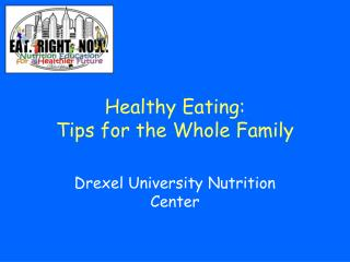 Healthy Eating: Tips for the Whole Family