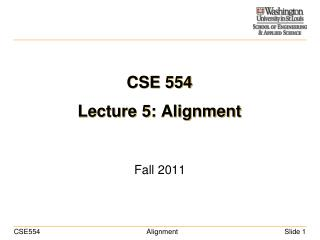 CSE 554  Lecture 5: Alignment
