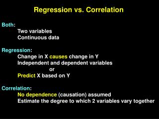 Regression vs. Correlation