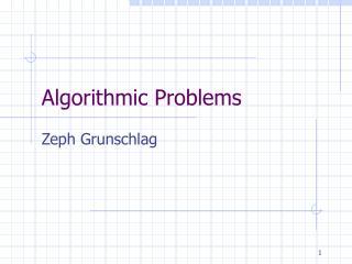 Algorithmic Problems