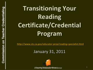 Transitioning Your Reading Certificate
