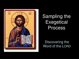 Sampling the Exegetical Process
