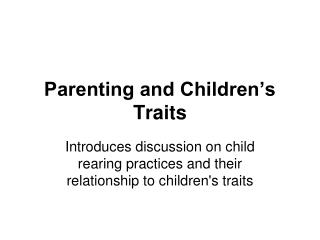 Parenting and Children s Traits