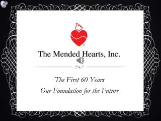 The First 60 Years Our Foundation for the Future
